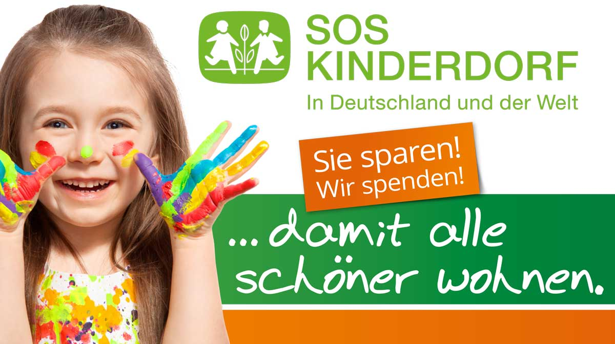 SOS Kinderdorf – Sie sparen, wir spenden!